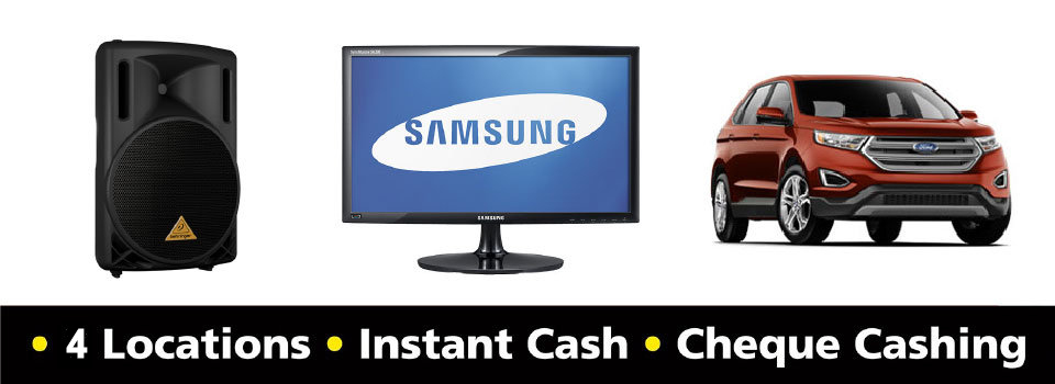 6 locations, instant cash, cheque cashing - game console, TV, car